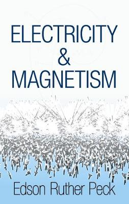 Electricity and Magnetism - Dover Books on Physics (Paperback)