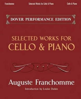 Auguste Franchomme: Selected Works for Cello and Piano (Paperback)