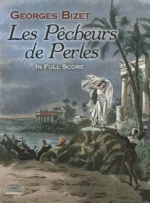 Georges Bizet: Les P Cheurs De Perles in Full Score (Paperback)