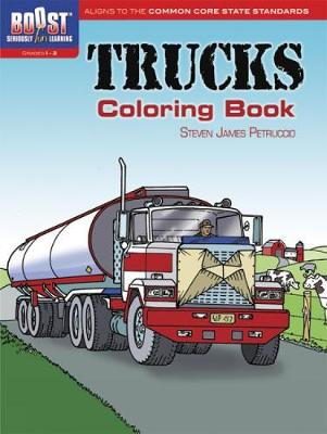 BOOST Trucks Coloring Book - BOOST Educational Series (Paperback)