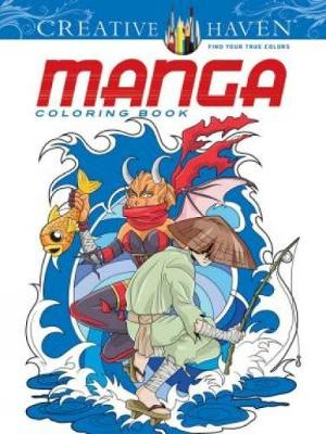 Creative Haven Manga Coloring Book - Creative Haven Coloring Books (Paperback)