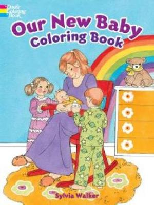 Our New Baby Coloring Book - Dover Coloring Books (Paperback)