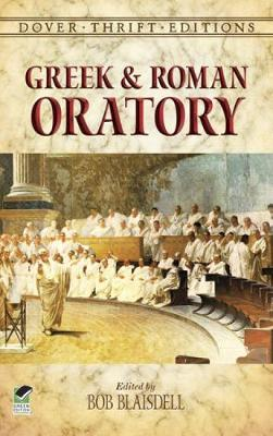 Greek and Roman Oratory - Dover Thrift Editions (Paperback)