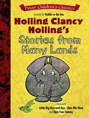Holling Clancy Holling's Stories from Many Lands (Paperback)