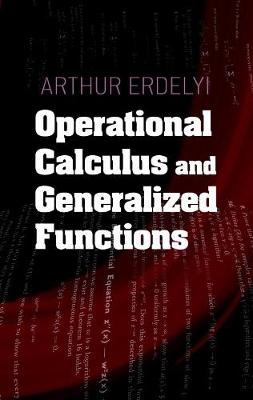 Operational Calculus and Generalized Functions - Dover Books on Mathematics (Paperback)
