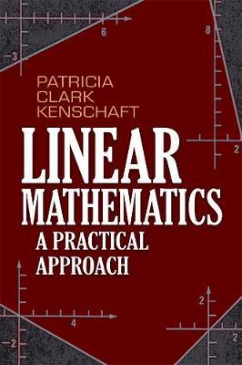 Linear Mathematics: A Practical Approach - Dover Books on Mathematics (Paperback)