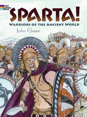 Sparta!: Warriors of the Ancient World - Dover History Coloring Book (Paperback)