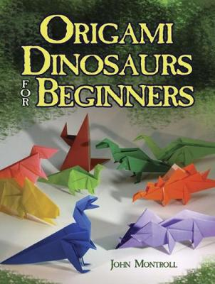 Origami Dinosaurs for Beginners - Dover Origami Papercraft (Paperback)