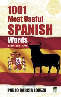 1001 Most Useful Spanish Words NEW EDITION - Dover Language Guides Spanish (Paperback)