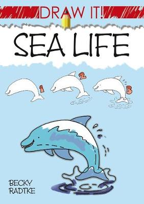 Draw It! Sea Life (Paperback)