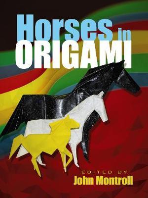 Horses in Origami - Dover Origami Papercraft (Paperback)