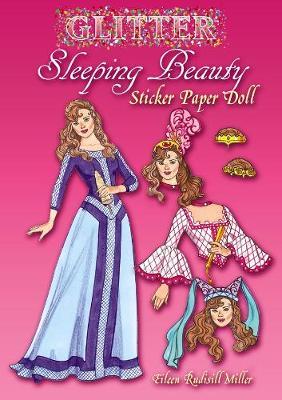 Glitter Sleeping Beauty Sticker Paper Doll - Dover Little Activity Books Paper Dolls (Paperback)