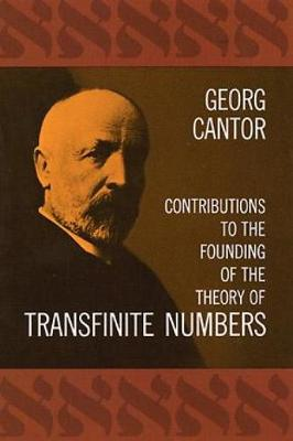 Contributions to the Founding of the Theory of Transfinite Numbers - Dover Books on Mathematics (Paperback)