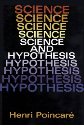 Science and Hypothesis (Paperback)