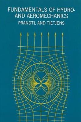 Fundamentals of Hydro- and Aeromechanics - Dover Books on Aeronautical Engineering (Paperback)
