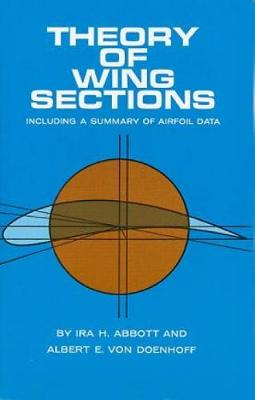 Theory of Wing Sections - Dover Books on Aeronautical Engineering (Paperback)