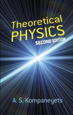Theoretical Physics - Dover Books on Physics (Paperback)