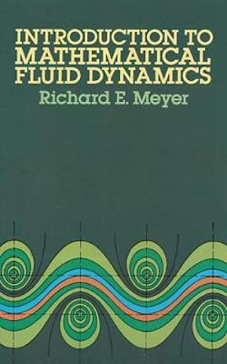 Introduction to Mathematical Fluid Dynamics - Dover Books on Physics (Paperback)