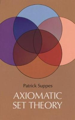 Axiomatic Set Theory - Dover Books on Mathematics (Paperback)