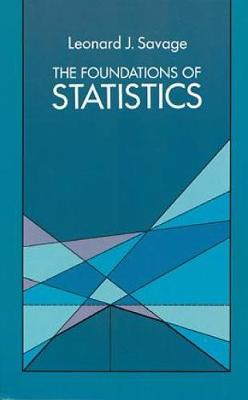 The Foundations of Statistics - Dover Books on Mathematics (Paperback)