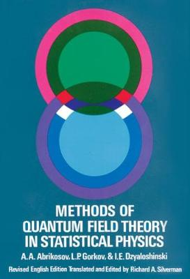 Methods of Quantum Field Theory in Statistical Physics - Dover Books on Physics (Paperback)
