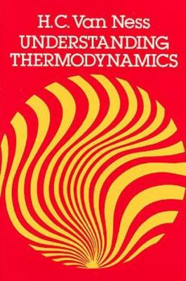 Understanding Thermodynamics - Dover Books on Physics (Paperback)