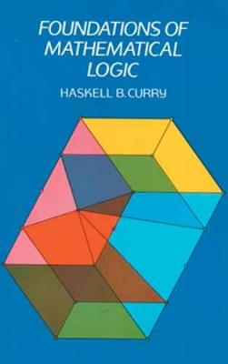 Foundations of Mathematical Logic - Dover Books on Mathematics (Paperback)