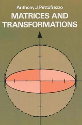 Matrices and Transformations - Dover Books on Mathematics (Paperback)
