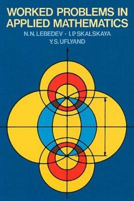Worked Problems in Applied Mathematics - Dover Books on Mathematics (Paperback)