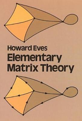 Elementary Matrix Theory - Dover Books on Mathematics (Paperback)