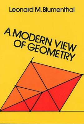 A Modern View of Geometry - Dover Books on Mathematics (Paperback)