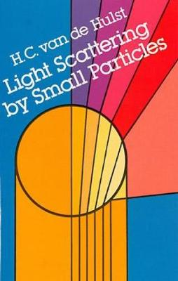 Light Scattering by Small Particles - Dover Books on Physics (Paperback)