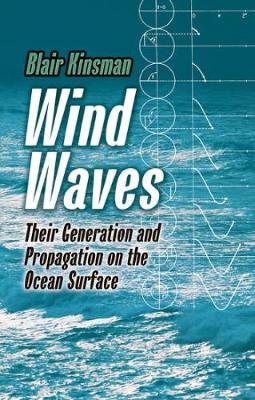 Wind Waves: Their Generation and Propagation on the Ocean Surface - Dover Earth Science (Paperback)