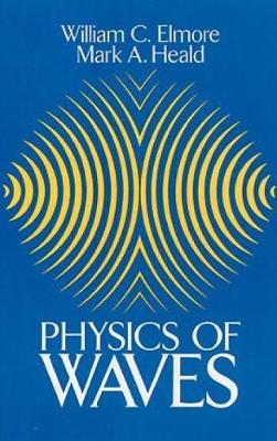 The Physics of Waves - Dover Books on Physics (Paperback)