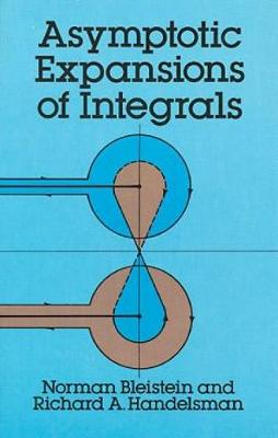 Asymptotic Expansions of Integrals - Dover Books on Mathematics (Paperback)