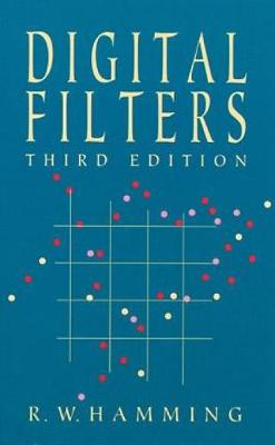 Digital Filters - Dover Civil and Mechanical Engineering (Paperback)