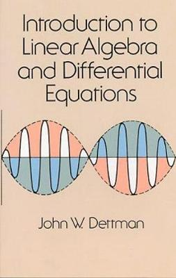 Introduction to Linear Algebra and Differential Equations - Dover Books on Mathematics (Paperback)