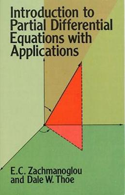 Introduction to Partial Differential Equations with Applications - Dover Books on Mathematics (Paperback)