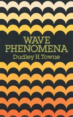 Wave Phenomena - Dover Books on Physics (Paperback)