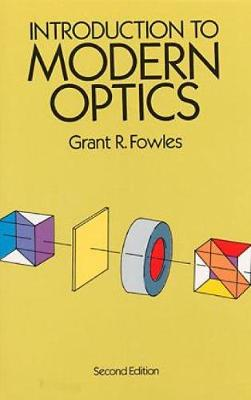Introduction to Modern Optics - Dover Books on Physics (Paperback)
