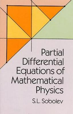 Partial Differential Equations of Mathematical Physics - Dover Books on Physics (Paperback)