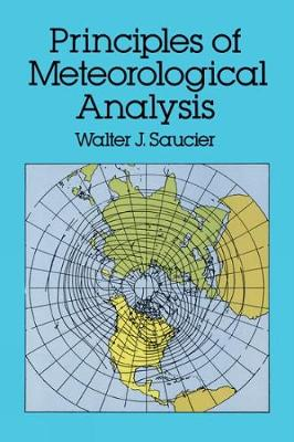 Principles of Meteorological Analysis - Dover Earth Science (Paperback)
