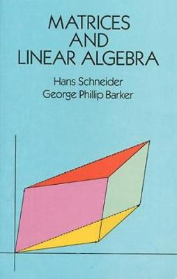 Matrices and Linear Algebra - Dover Books on Mathematics (Paperback)