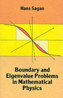 Boundary and Eigenvalue Problems in Mathematical Physics - Dover Books on Physics (Paperback)