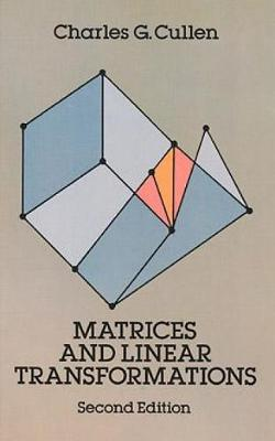 Matrices and Linear Transformations: Second Edition - Dover Books on Mathematics (Paperback)