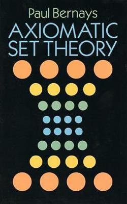 Axiomatic Set Theory - Dover Books on Mathematics (Paperback)