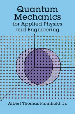 Quantum Mechanics for Applied Physics and Engineering - Dover Books on Physics (Paperback)