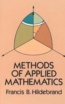 Methods of Applied Mathematics - Dover Books on Mathematics (Paperback)