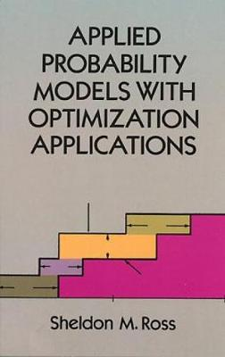 Applied Probability Models with Optimization Applications - Dover Books on Mathematics (Paperback)