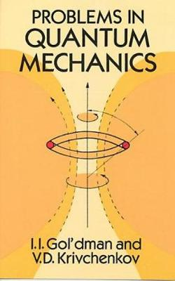 Problems in Quantum Mechanics - Dover Books on Physics (Paperback)